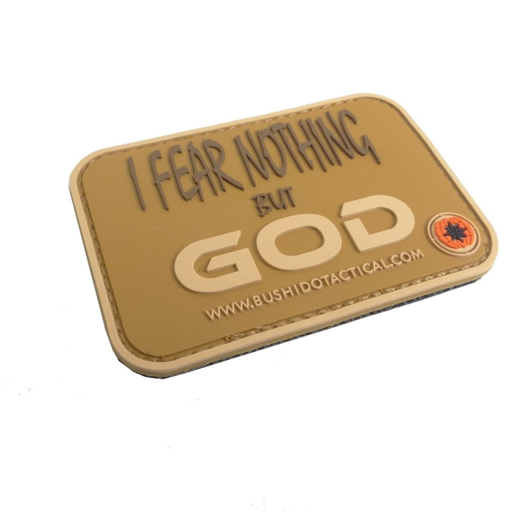 """I fear nothing but GOD"" PVC patch"